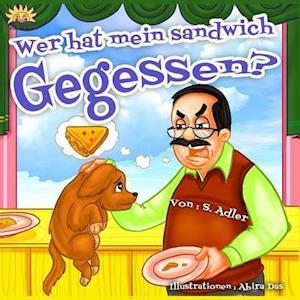 Bog, paperback Wer Hat Mein Sandwich Gegessen af Sigal Adler