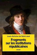 Fragments Sur Les Institutions Republicaines