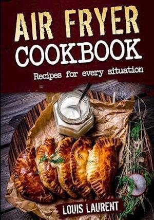 Bog, paperback Air Fryer Cookbook af Louis Laurent