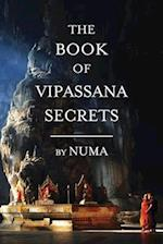 The Book of Vipassana Secrets