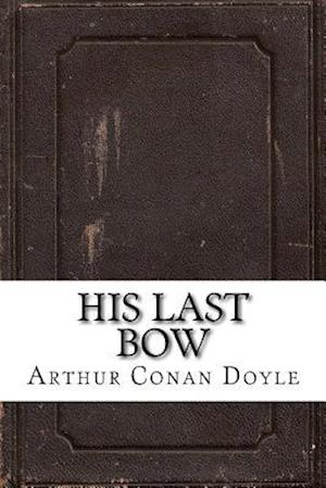 Bog, paperback His Last Bow af Arthur Conan Doyle
