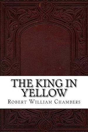 Bog, paperback The King in Yellow af Robert William Chambers