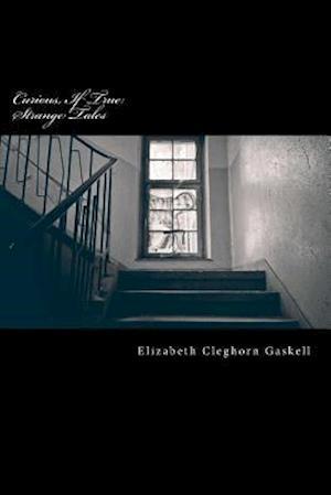 Bog, paperback Curious, If True af Elizabeth Cleghorn Gaskell