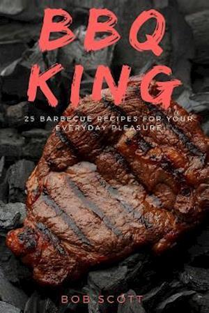 Bog, paperback BBQ King af Bob Scott