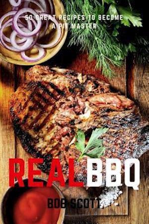 Bog, paperback Real BBQ af Bob Scott
