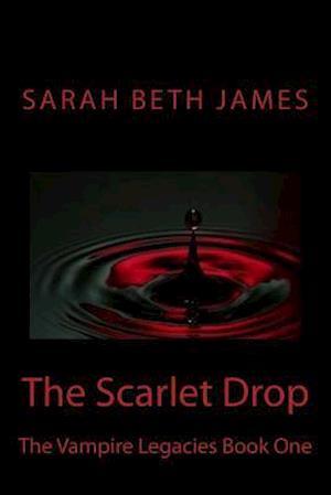 Bog, paperback The Scarlet Drop af Miss Sarah Beth James