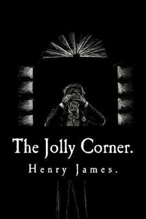 Bog, paperback The Jolly Corner by Henry James. af Henry James
