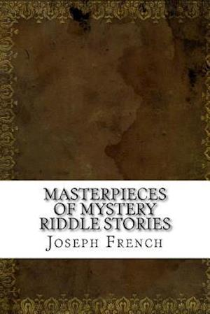 Bog, paperback Masterpieces of Mystery Riddle Stories af Joseph Lewis French