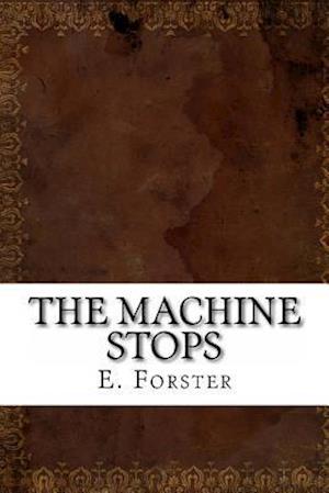 Bog, paperback The Machine Stops af E. M. Forster