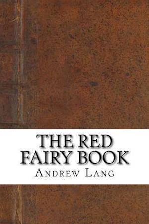 Bog, paperback The Red Fairy Book af Andrew Lang