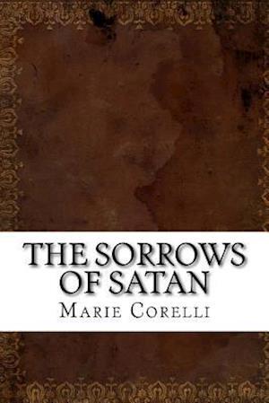 Bog, paperback The Sorrows of Satan af Marie Corelli