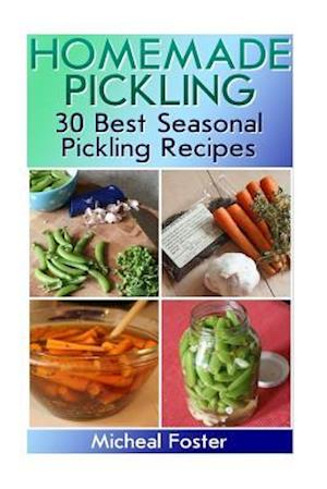 Bog, paperback Homemade Pickling af Micheal Foster