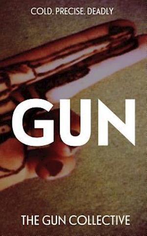Bog, paperback Gun af Max Booth III, Morgen Bailey, The Gun Collective