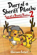 Diary of a Sheriff Pikachu 2 Son of a Bounty Hunter