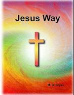 Jesus Way af MR Mervyn George Bryan