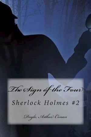 Bog, paperback The Sign of the Four af Doyle Arthur Conan