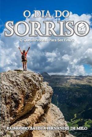 Bog, paperback O Dia Do Sorriso af Raimundo Batista Fernandes De Melo