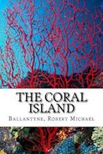 The Coral Island af Ballantyne Robert Michael
