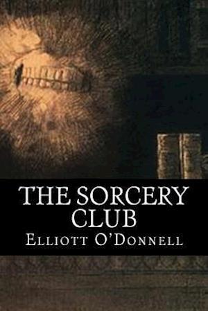Bog, paperback The Sorcery Club af Elliott O'donnell