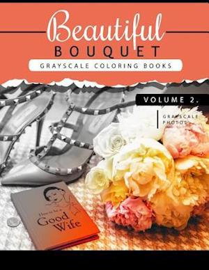 Beautiful Bouquet Grayscale Coloring Book Vol.2 af Grayscale Team Beginner