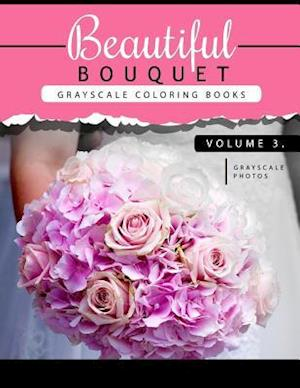 Bog, paperback Beautiful Bouquet Grayscale Coloring Book Vol.3 af Grayscale Team Beginner