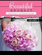 Beautiful Bouquet Grayscale Coloring Book Vol.3 af Grayscale Team Beginner
