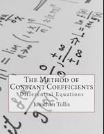 The Method of Constant Coefficients
