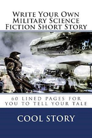Bog, paperback Write Your Own Military Science Fiction Short Story af Cool Story