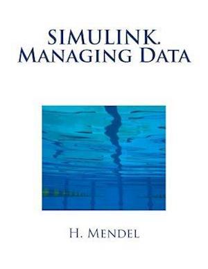 Bog, paperback Simulink. Managing Data af Mendel H