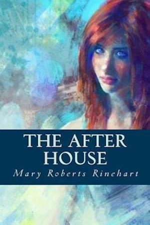 Bog, paperback The After House af Mary Roberts Rinehart