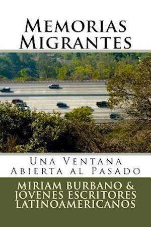 Bog, paperback Memorias Migrantes af Jovenes Escritores Latinoamericanos
