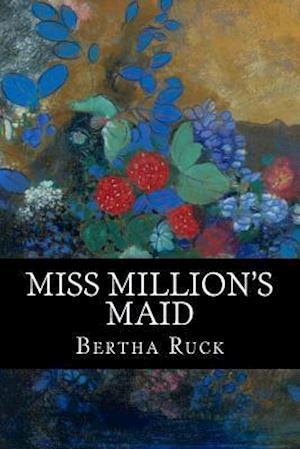 Bog, paperback Miss Million's Maid af Oliver Onions, Bertha Ruck