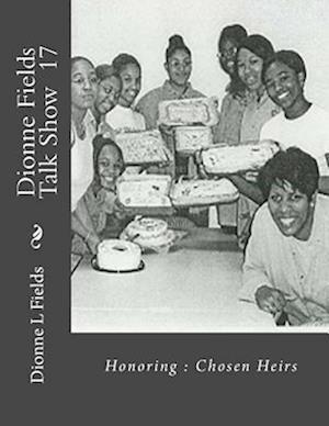 Bog, paperback Dionne Fields Talk Show 17 af Dionne L. Fields