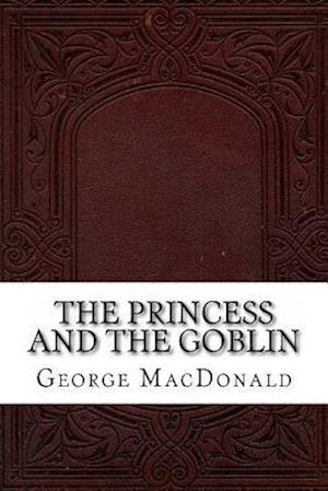 Bog, paperback The Princess and the Goblin af George Macdonald