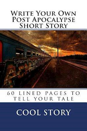 Bog, paperback Write Your Own Post Apocalypse Short Story af Cool Story