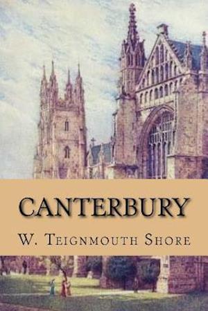 Bog, paperback Canterbury af W. Teignmouth Shore