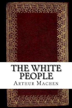 Bog, paperback The White People af Arthur Machen