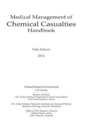 Bog, paperback Medical Management of Chemical Casualties Handbook af United States Government Us Army