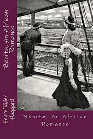 Bog, paperback Benita, an African Romance af Henry Rider Haggard