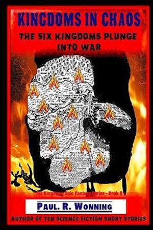 Bog, paperback Kingdoms in Chaos af Paul R. Wonning