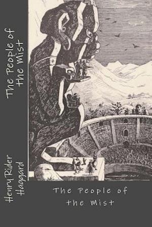 Bog, paperback The People of the Mist af Henry Rider Haggard