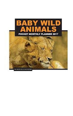 Bog, paperback Baby Wild Animals Pocket Monthly Planner 2017 af David Mann