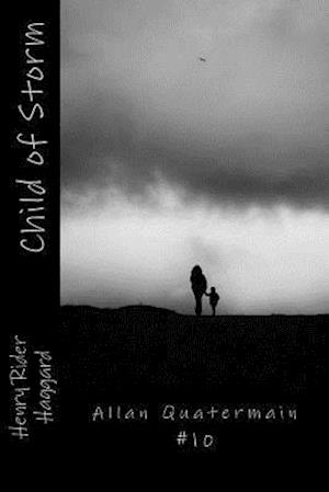 Bog, paperback Child of Storm af Henry Rider Haggard