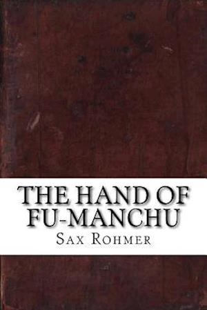 Bog, paperback The Hand of Fu-Manchu af Sax Rohmer