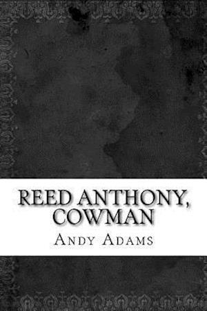 Bog, paperback Reed Anthony, Cowman af Andy Adams