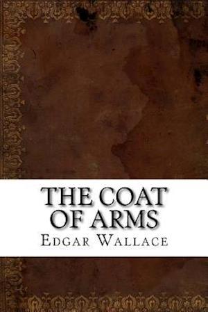 Bog, paperback The Coat of Arms af Edgar Wallace
