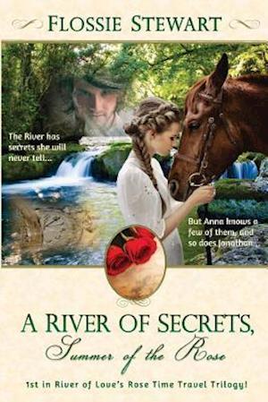 Bog, paperback A River of Secrets, Summer of the Rose af Flossie Stewart