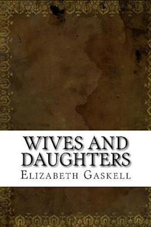 Bog, paperback Wives and Daughters af Elizabeth Cleghorn Gaskell