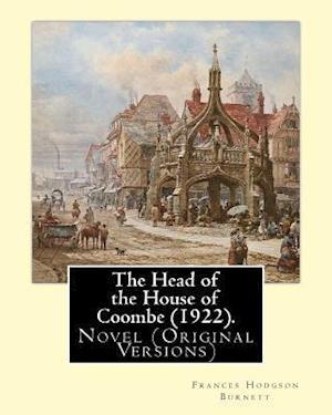 Bog, paperback The Head of the House of Coombe (1922). by af Frances Hodgson Burnett