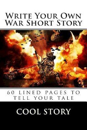 Bog, paperback Write Your Own War Short Story af Cool Story